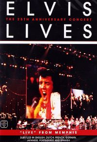 Cover Elvis Presley - Elvis Lives - The 25th Anniversary Concert [DVD]